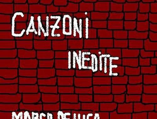 Copertina del disco di Marco De Luca, Canzoni Inedite