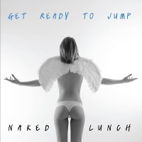 Naked Lunch, Get ready to jump