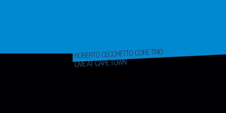 Roberto Cecchetto, Live at Cape Town