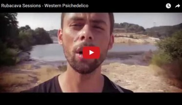 Rubacava Sessions, Western Psichedelico - Video