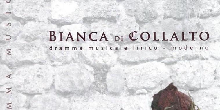 Bianca di Collalo, dramma lirico moderno
