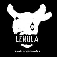 Lenula, Niente di più semplice