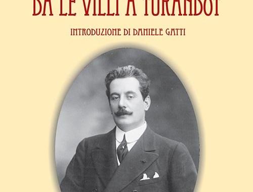 Alberto Cantù, L'Universo di Giacomo Puccini da Le Villi a Turandot