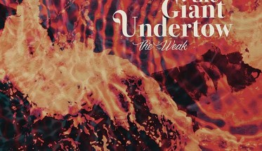 The Giant Undertow: The Weak