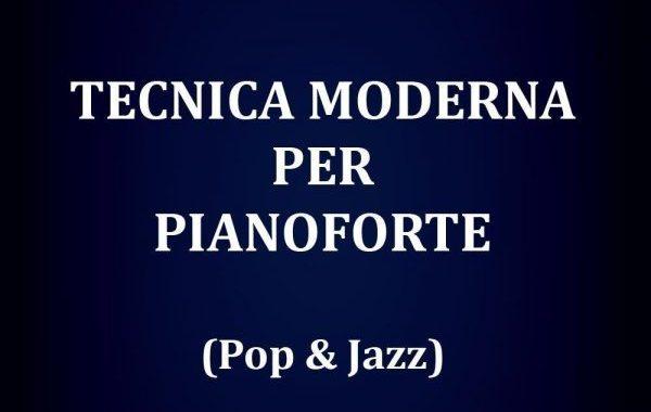 Virginio Aiello: Tecnica Moderna per Pianoforte (Pop & Jazz)