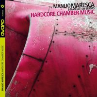 manlio-maresca-manual-for-errors-hardcore-chamber-music