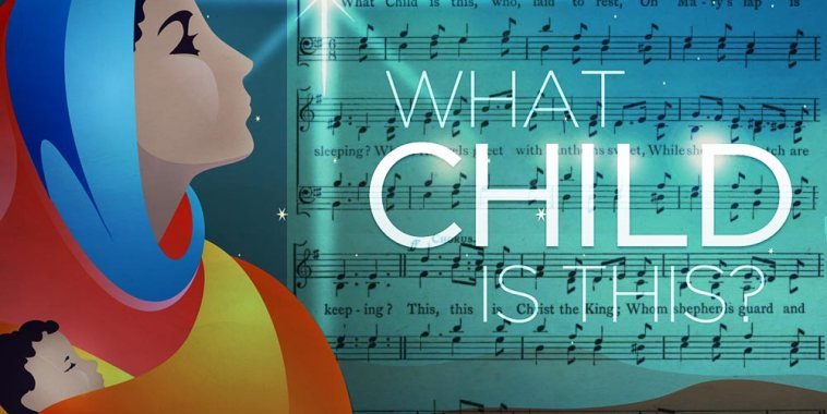 what-child-is-this-storia-canto-natale