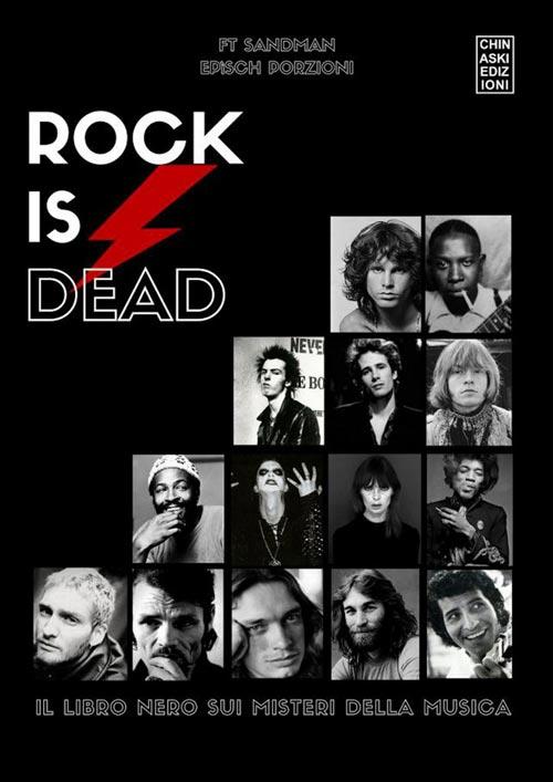 b34f1ee827 Rock is dead: l'altra faccia, quella nera, della celebrità. | Libro