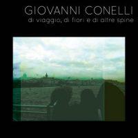 Giovanni Conelli, Di viaggio di Fiori e di altre Spine copertina disco