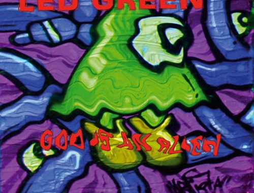 Led Green God is An Alien copertina CD
