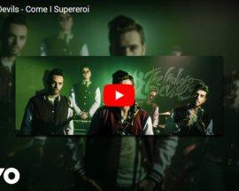 The Indigo Devils - Come i Supereroi copertina Video