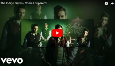 The Indigo Devils - Come i Supereroi copertina Video