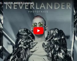 PHOTOTAXIS, Neverlander - copertina Video