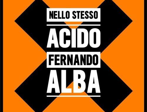 Fernando Alba | Nello stesso acido - copertina disco