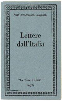 Lettere dall'Italia - Raoul Meloncelli - copertina libro
