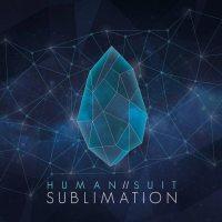Human Suit - Sublimation copertina disco