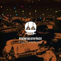 Bikini Death Race - Party Animals - disco
