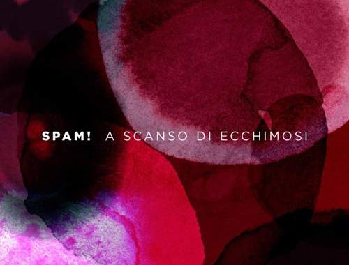 Spam, A scanso di ecchimosi