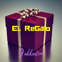 Gabbedon - El Regalo / The Gift - copertina disco