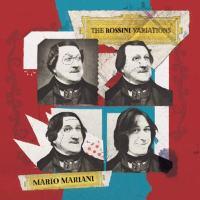 Mario Mariani - The Rossini Variations - disco