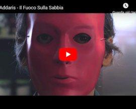 Carlo Addaris - Il Fuoco Sulla Sabbia - Video