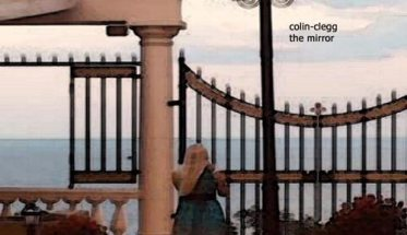 Colin-Clegg, The Mirror - il nuovo disco