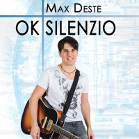 Max Deste - Ok silenzio - copertina disco
