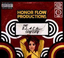 Il disco The B.L.A.C.K. Odyssey della band Honor Flow Productions