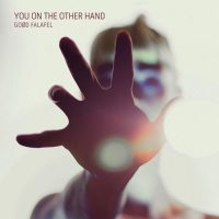 GOØD FALAFEL - You On The Other Hand - copertina disco