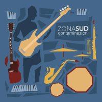 Zona Sud - Contaminazioni - copertina disco