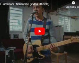 Andrea Lorenzoni: Senza Fiori | ANTEPRIMA VIDEO