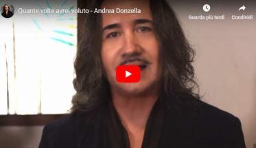 """Andrea Donzella nel suo video """"Quante volte avrei voluto"""""""