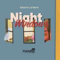 Alberto La Neve: Night Windows
