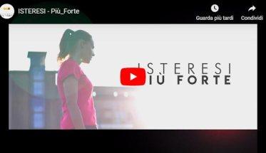 ISTERESI Più Forte | Video