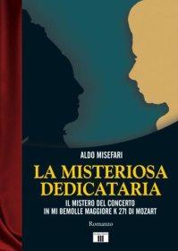 Copertina del libro di Aldo Misefari: La misteriosa dedicataria