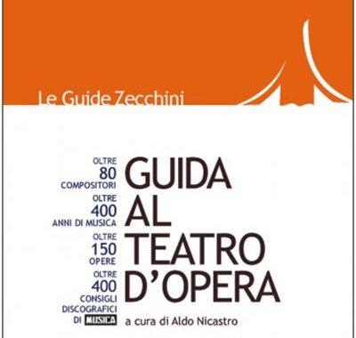 Copertina del libro Aldo Nicastro: Guida al Teatro d'Opera