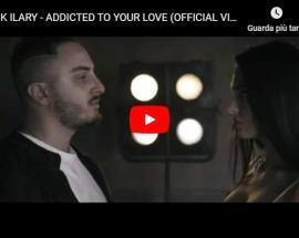 Copertina del video di Marck Ilary: Addicted To Your Love