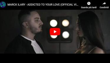 Copertina del video di Marck Ilary: Addicted To Your Love