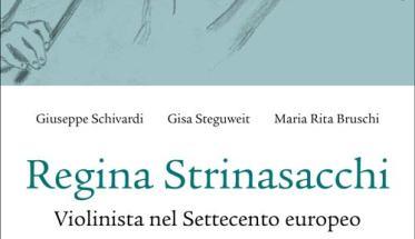 Copertina del libro: Regina Strinasacchi, violinista nel Settecento europeo