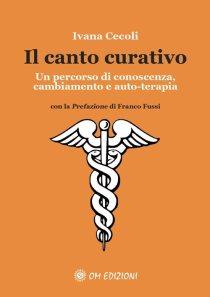 Copertina del libro di Ivana Cecoli Il canto curativo con il fondo arancione