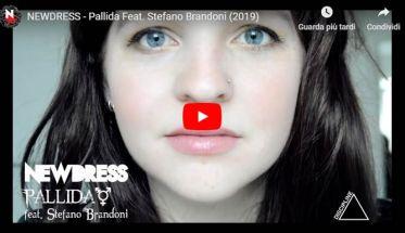 Copertina del video dei NEWDRESS: Pallida feat. Stefano Brandoni