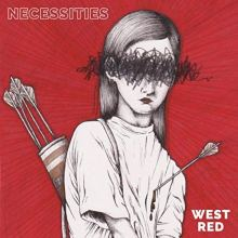copertina del disco dei West Red, Necessities