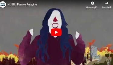 Copertina del video dei NUJU: Ferro e Ruggine