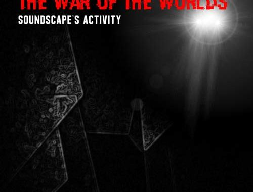 copertina del disco di Soundscape's Activity: The War of the Worlds