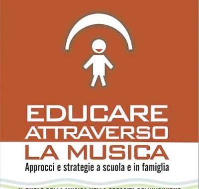 copertina del libro Educare attraverso la Musica