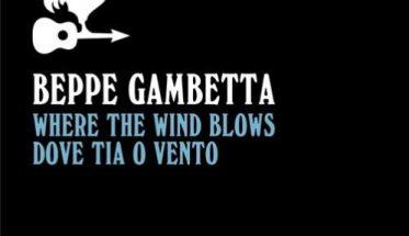 copertina del disco di Beppe Gambetta: Where The Wind Blows con fondo nero e scritte bianche e azzurre