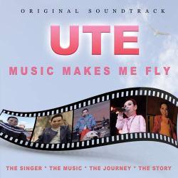 Copertina del disco di UTE, Music makes me fly