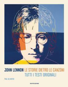 copertina del libro John Lennon. Le storie dietro le canzoni