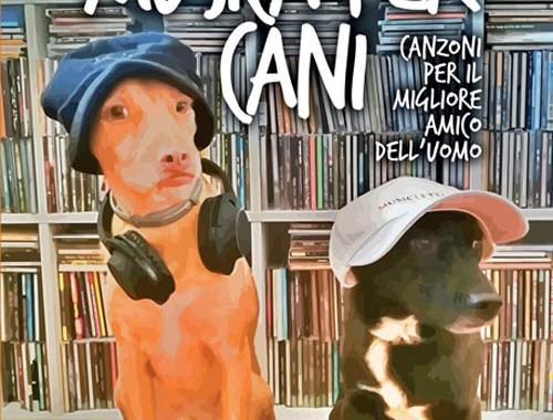 2 cani in copertina del libro Musica per cani. Canzoni per il migliore amico dell'uomo