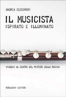 un flauto traverso nella copertina del libro diAndrea Ceccomori: Il Musicista ispirato ed illuminato
